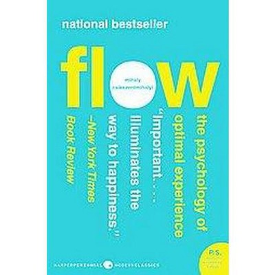 Flow - (P.S.) by  Mihaly Csikszentmihalyi (Paperback)