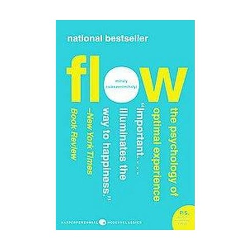 Flow - (Harper Perennial Modern Classics) by  Mihaly Csikszentmihalyi (Paperback) - image 1 of 1