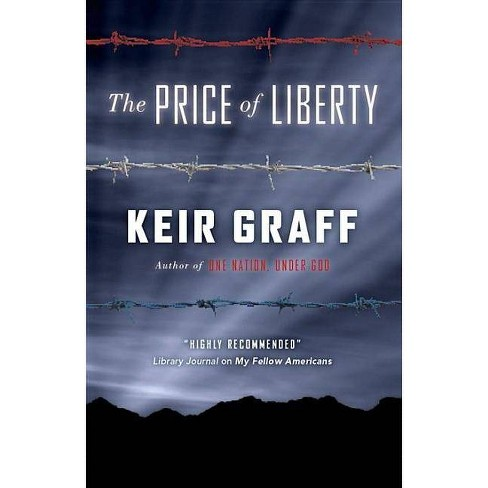 The Price of Liberty - by  Keir Graff (Hardcover) - image 1 of 1