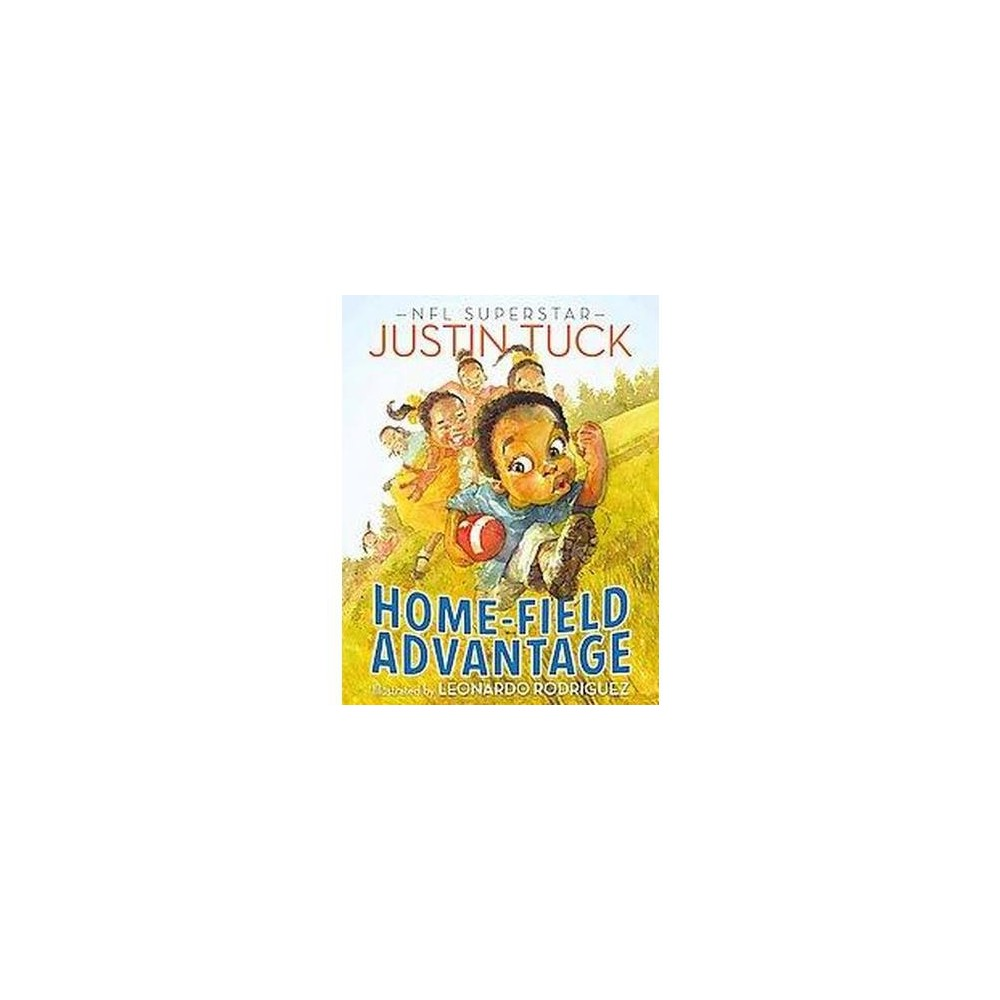 Home-field Advantage (Hardcover) by Justin Tuck
