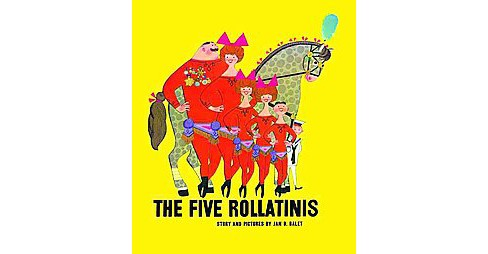 Five Rollatinis (Hardcover) (Jan B. Balet) - image 1 of 1