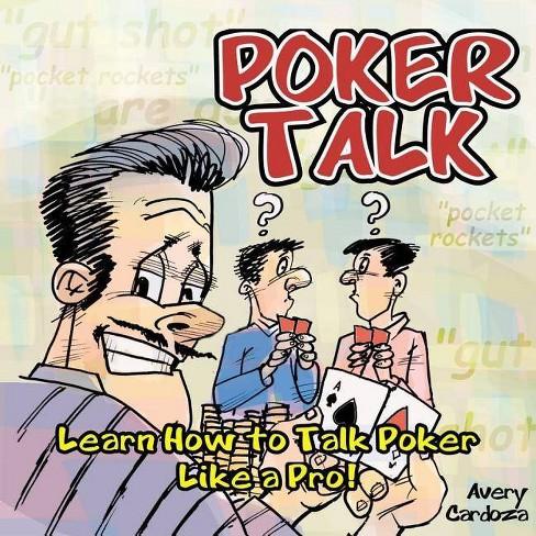 Poker Talk - by  Avery Cardoza (Paperback) - image 1 of 1