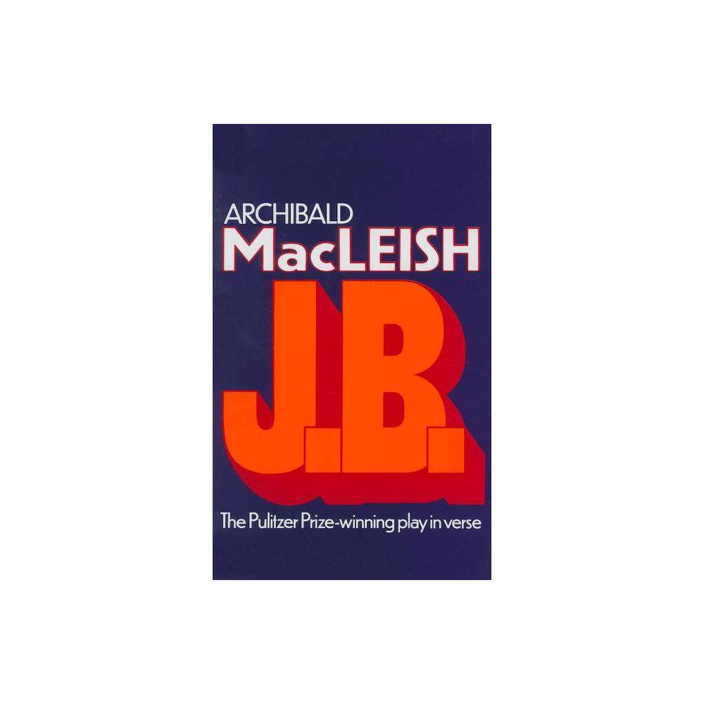 J B By Archibald Macleish Paperback