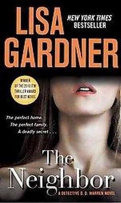 The Neighbor ( Detective D. D. Warren) (Reprint) (Paperback) by Lisa Gardner