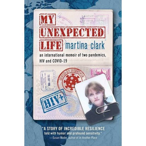 My Unexpected Life - by  Martina Clark (Paperback) - image 1 of 1