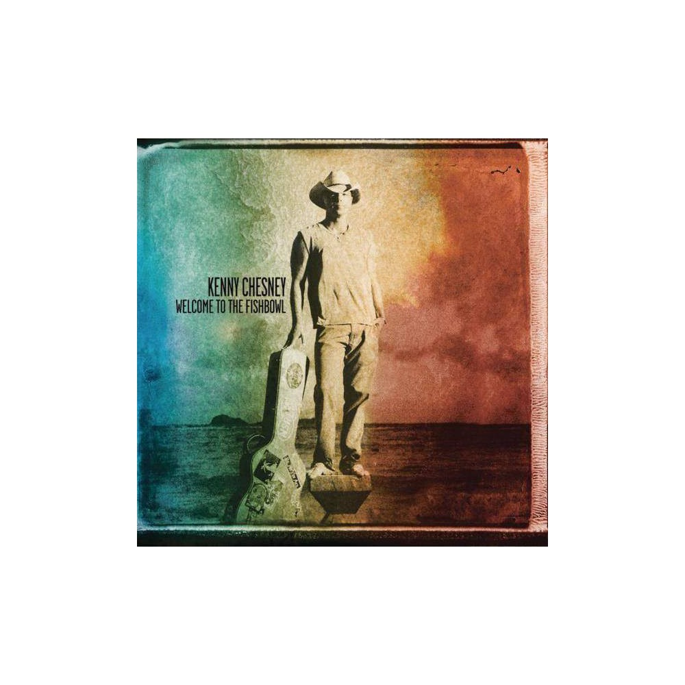 Kenny Chesney - Welcome to the Fishbowl (CD) Reviews