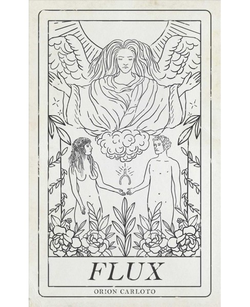 Flux (Paperback) (Orion Carloto) - image 1 of 1