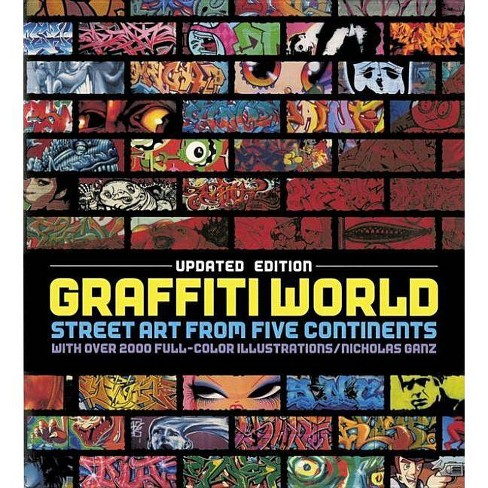 Graffiti World Updated Edition - by  Nicholas Ganz (Hardcover) - image 1 of 1