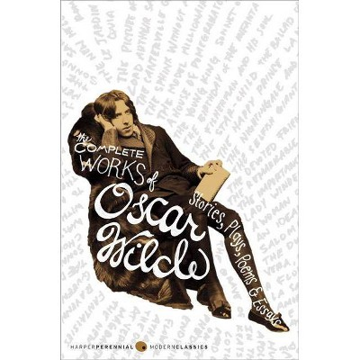 The Complete Works of Oscar Wilde - (Paperback)