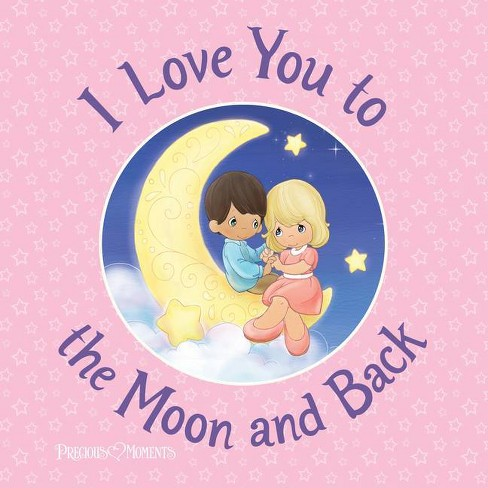 I Love You to the Moon and Back - by  Susanna Leonard Hill (Hardcover) - image 1 of 1