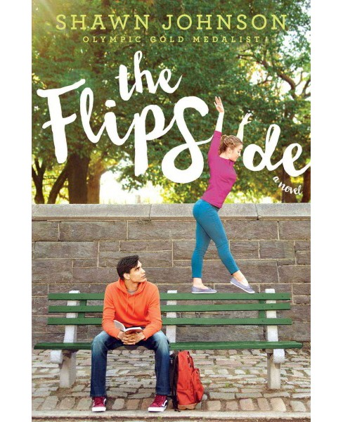 Flip Side (Reprint) (Paperback) (Shawn Johnson) - image 1 of 1