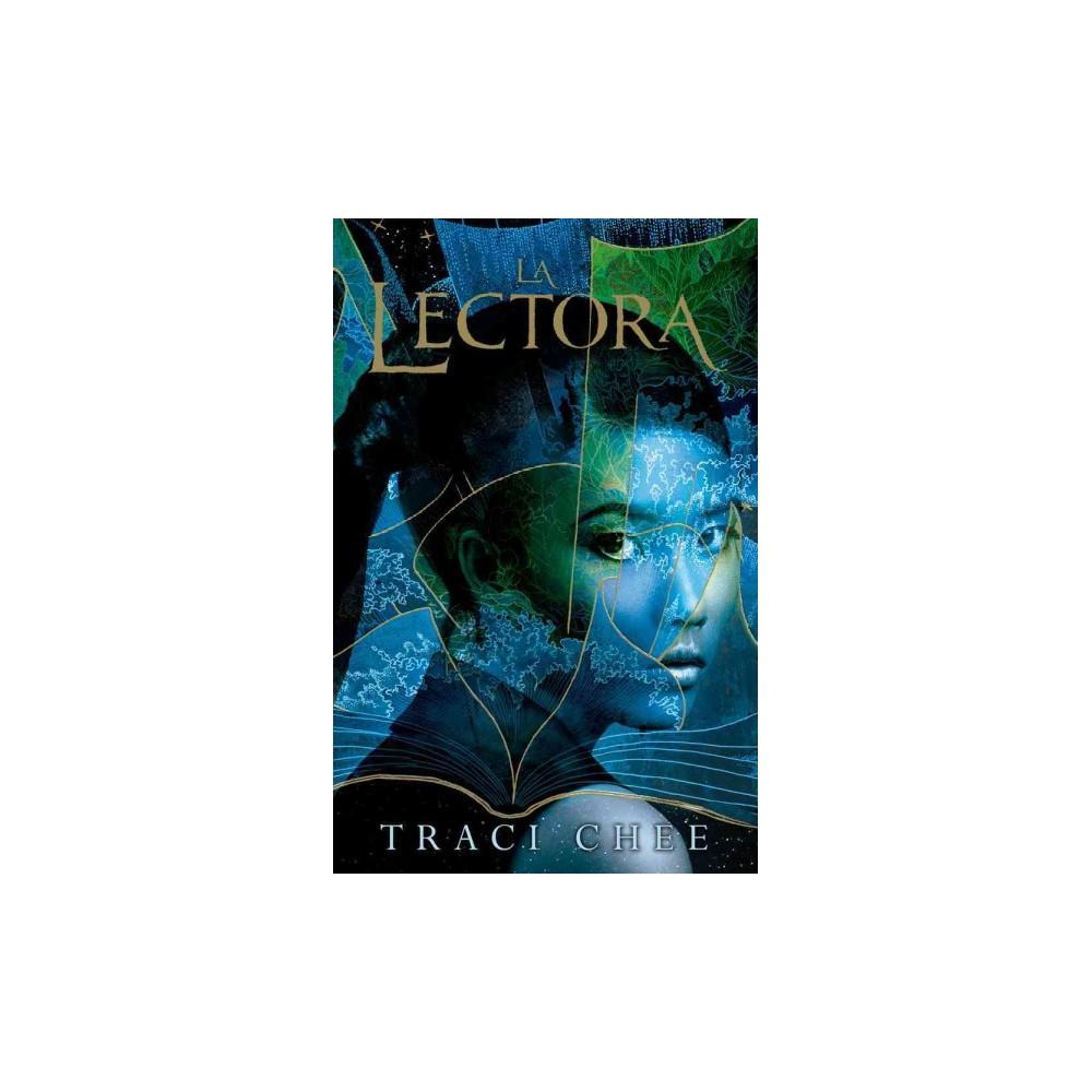 La lectora/ The reader - by Traci Chee (Paperback)