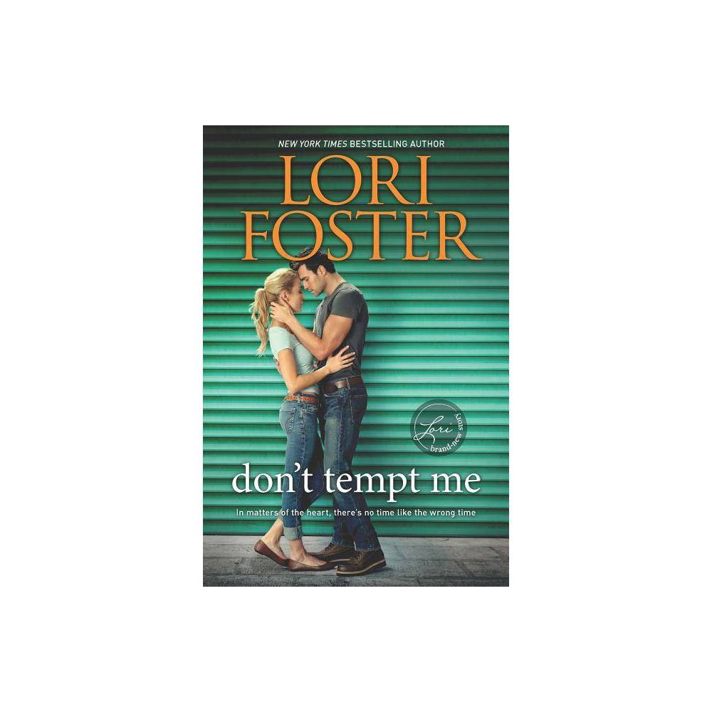 Don T Tempt Me By Lori Foster Paperback