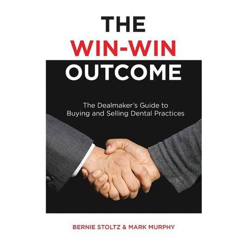 The Win-Win Outcome - by  Bernie Stoltz & Mark Murphy (Hardcover) - image 1 of 1
