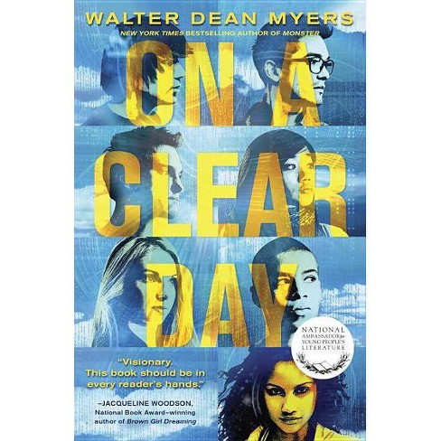 On a Clear Day - by  Walter Dean Myers (Paperback) - image 1 of 1