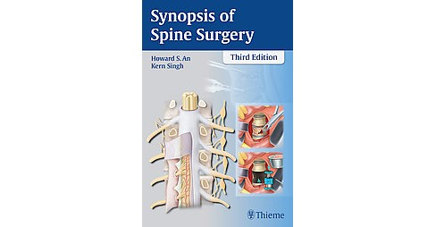 Synopsis of Spine Surgery (Paperback) (Howard S. An) - image 1 of 1