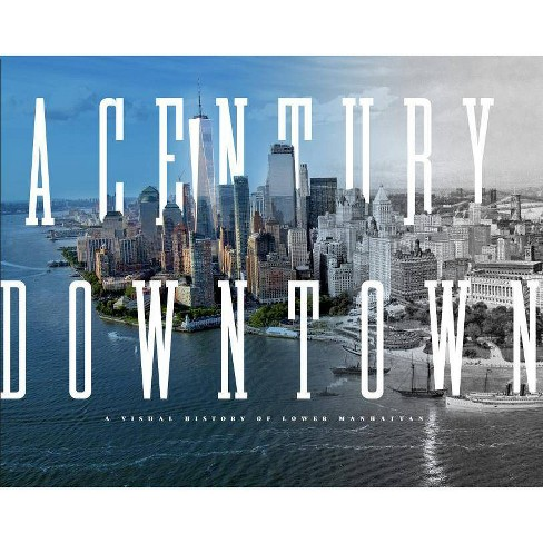 A Century Downtown - by  Matt Kapp (Hardcover) - image 1 of 1