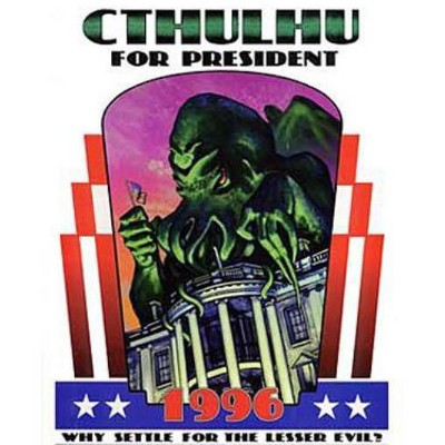 Cthulhu for President 1996 Softcover