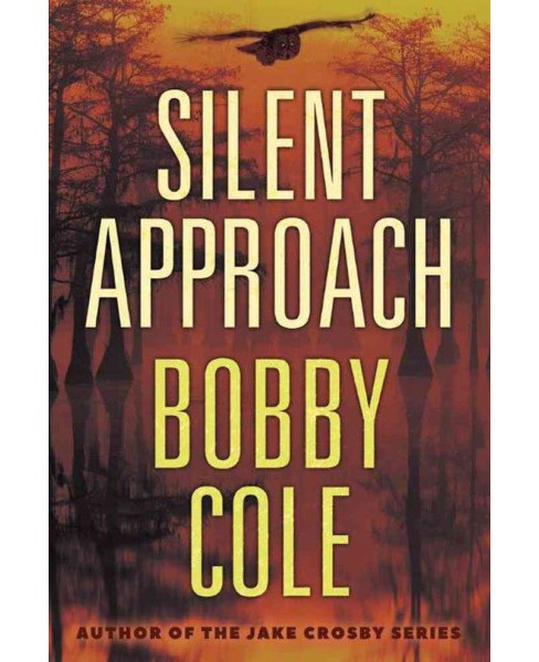 Silent Approach (Paperback) (Bobby Cole) - image 1 of 1