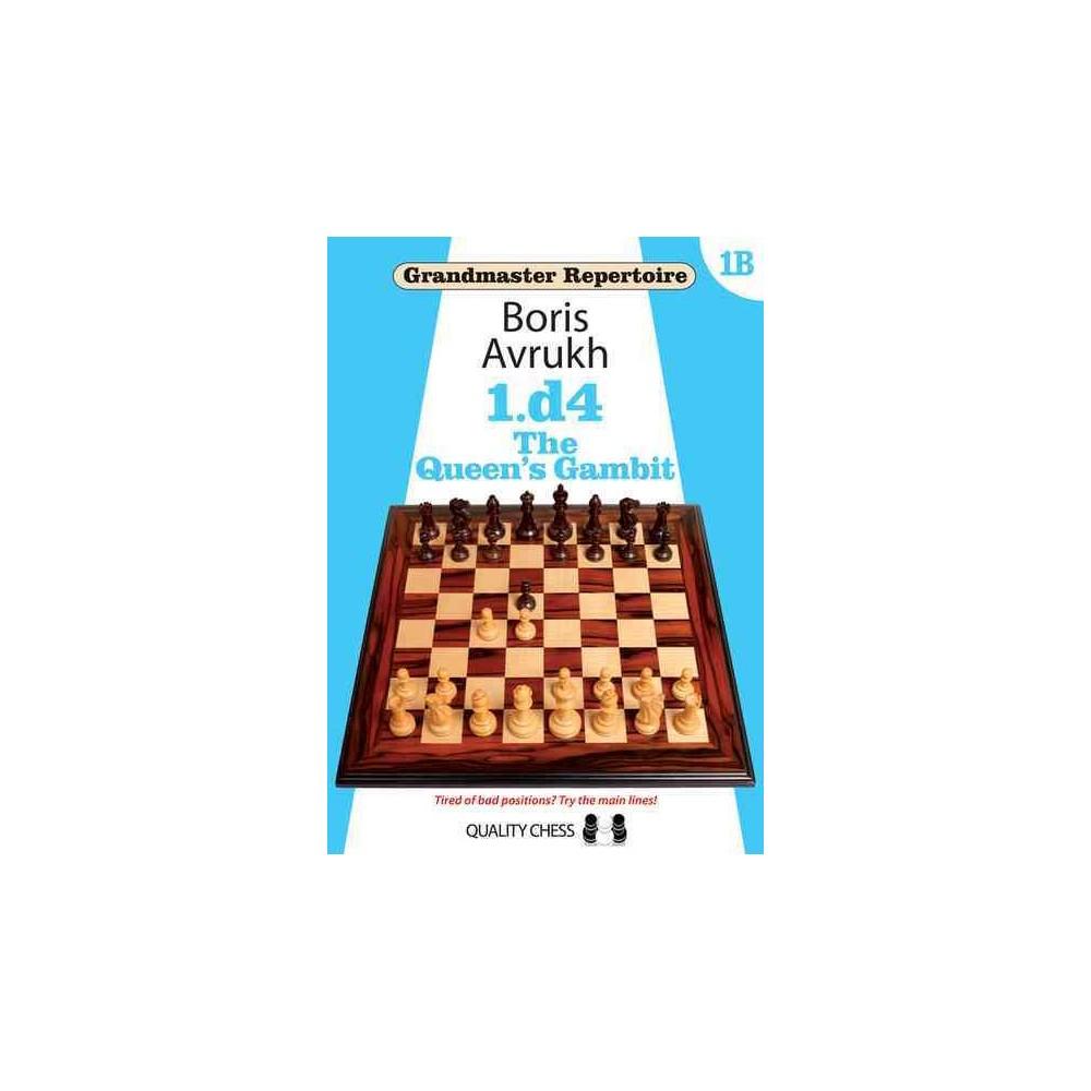 1.d4 the Queen's Gambit (Paperback) (Boris Avrukh)