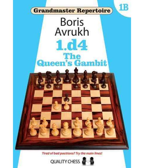 1.d4 the Queen's Gambit (Paperback) (Boris Avrukh) - image 1 of 1