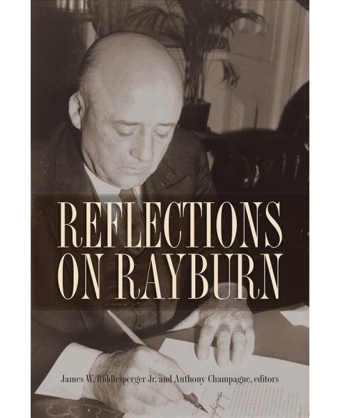 Reflections on Rayburn -  (Hardcover). - image 1 of 1
