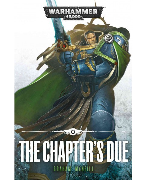 Chapter's Due (Paperback) (Graham McNeill) - image 1 of 1