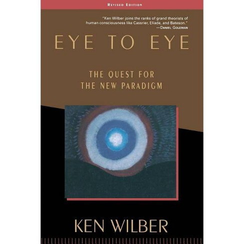 Eye to Eye - 3 Edition by  Ken Wilber (Paperback) - image 1 of 1