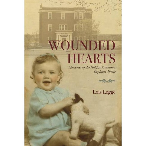 Wounded Hearts - by  Lois Legge (Paperback) - image 1 of 1