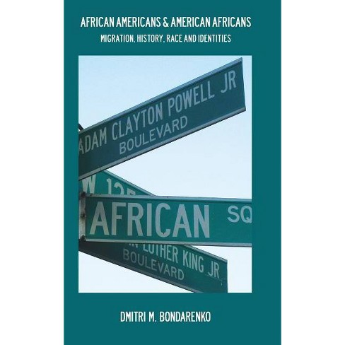African Americans & American Africans - by  Dmitri M Bondarenko (Hardcover) - image 1 of 1