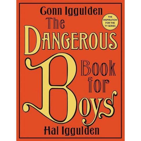 Dangerous Book for Boys (Hardcover) (Conn Iggulden) - image 1 of 1