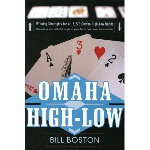 Omaha High-Low: Play to Win with the Odds - by  Bill Boston (Paperback) - image 1 of 1
