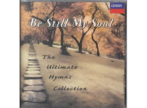 Various - Be still my soul:Ultimate hymns (CD) - image 1 of 1