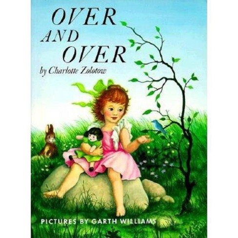Over and Over - by  Charlotte Zolotow (Paperback) - image 1 of 1