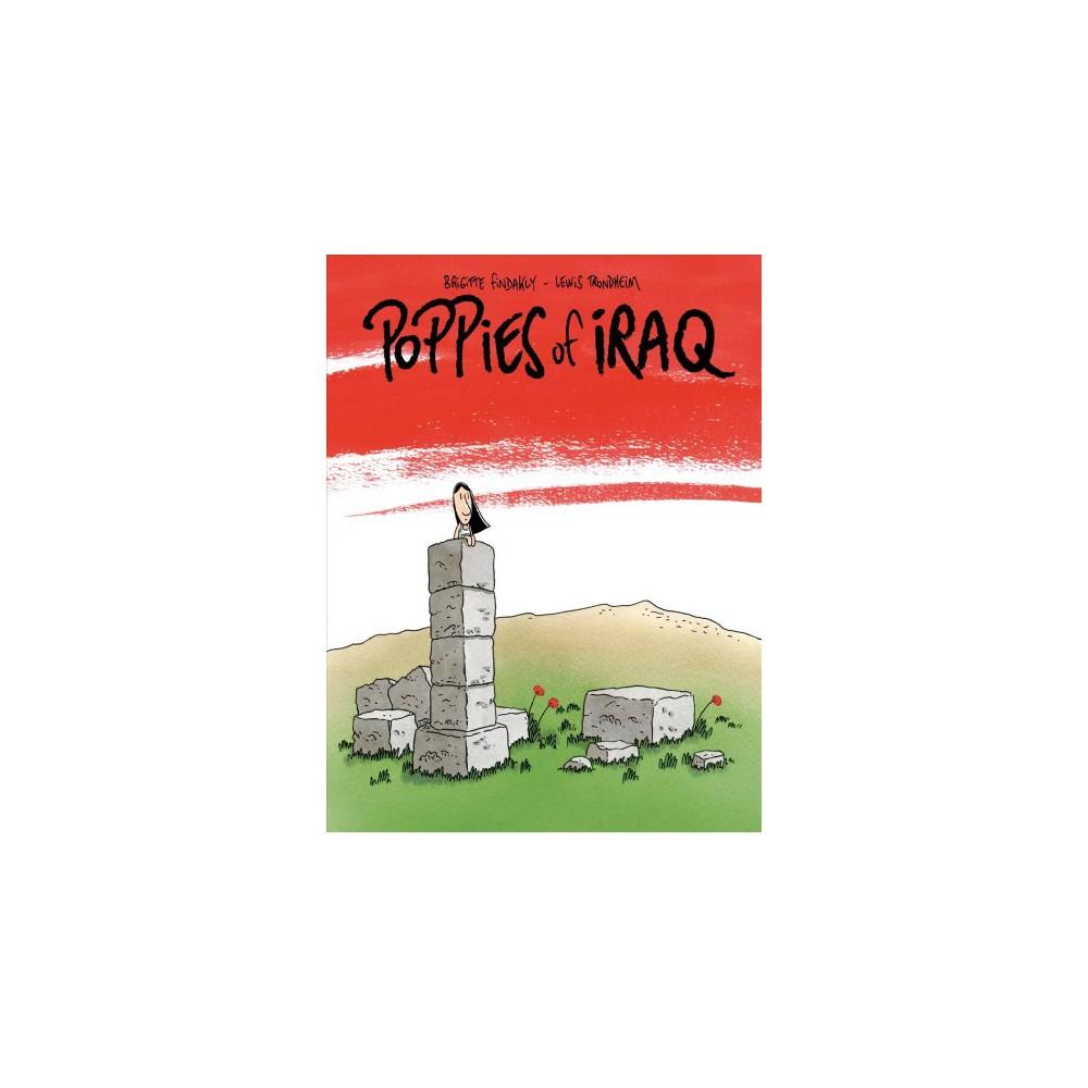 Poppies of Iraq - by Brigitte Findakly (Hardcover)