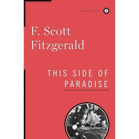 This Side of Paradise - (Scribner Classics) by  F Scott Fitzgerald (Hardcover) - image 1 of 1