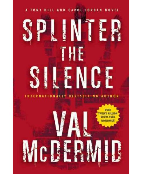 Splinter the Silence (Paperback) (Val McDermid) - image 1 of 1