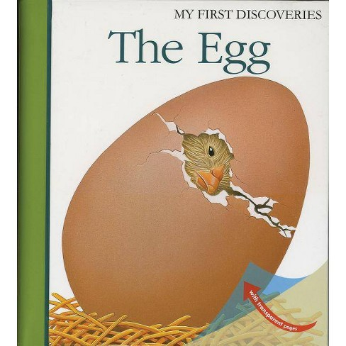 The Egg - (My First Discoveries) by  Rene Mettler (Hardcover) - image 1 of 1