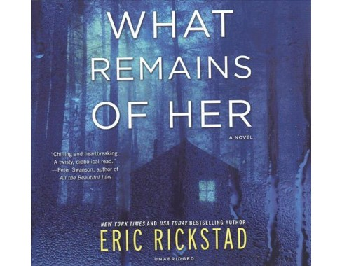 What Remains of Her -  Unabridged by Eric Rickstad (CD/Spoken Word) - image 1 of 1