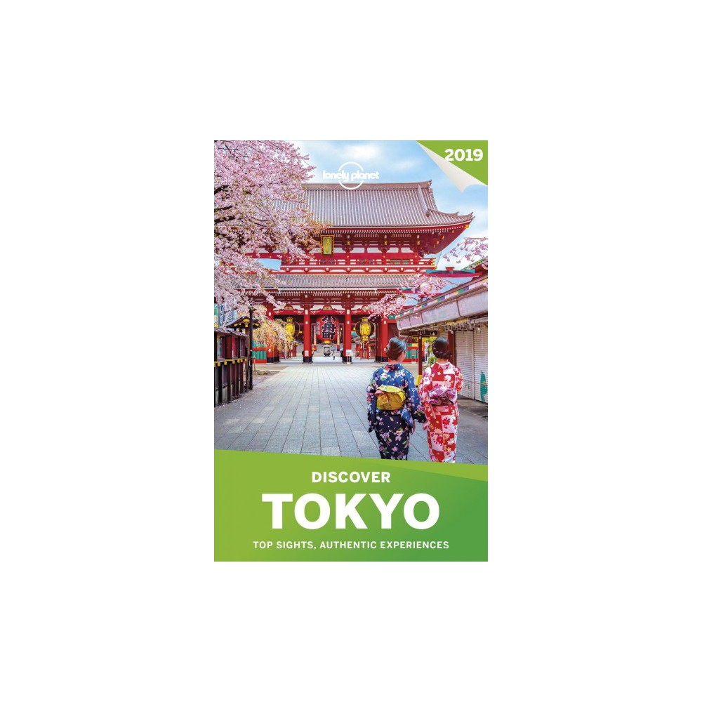 Lonely Planet Discover 2019 Tokyo - 2 Pap/Map by Rebecca Milner (Paperback)