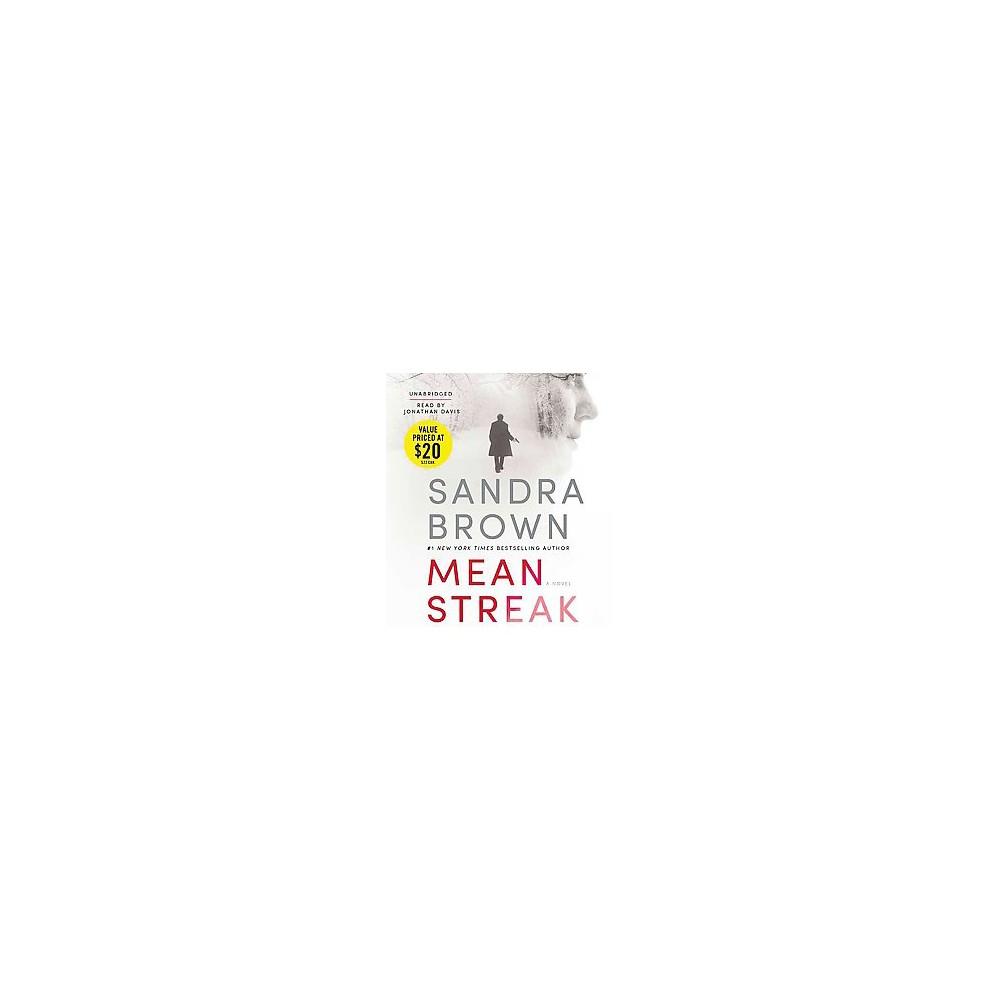 Mean Streak (Unabridged) (CD/Spoken Word) (Sandra Brown)