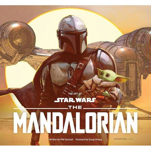 The Art of Star Wars: The Mandalorian (Season One) - by Abrams Books & Phil Szostak (Hardcover) - image 1 of 1