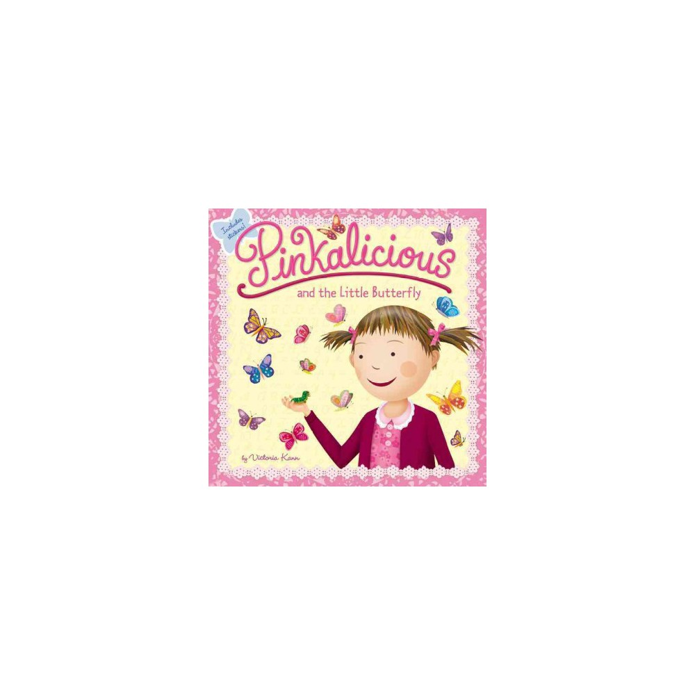 Pinkalicious Little Butterfly By Victoria Kann Paperback