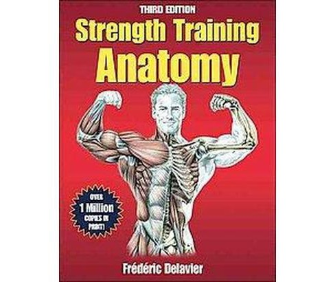Strength Training Anatomy (Paperback) (Frederic Delavier) - image 1 of 1