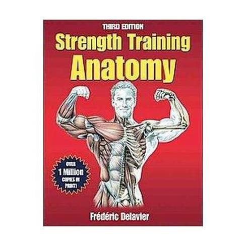 Strength Training Anatomy (Paperback) (Frederic Delavier) : Target