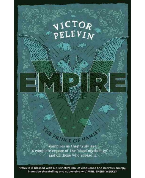 Empire V : The Prince of Hamlet (Paperback) (Victor Pelevin) - image 1 of 1