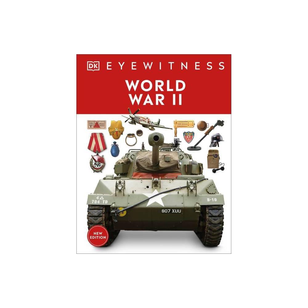 World War Ii Dk Eyewitness Hardcover