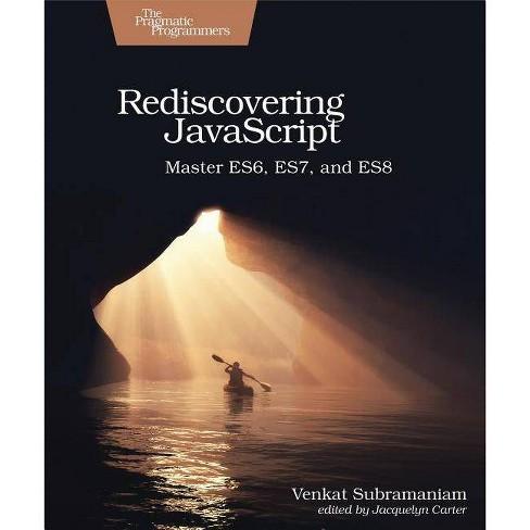 Rediscovering JavaScript - by  Venkat Subramaniam (Paperback) - image 1 of 1
