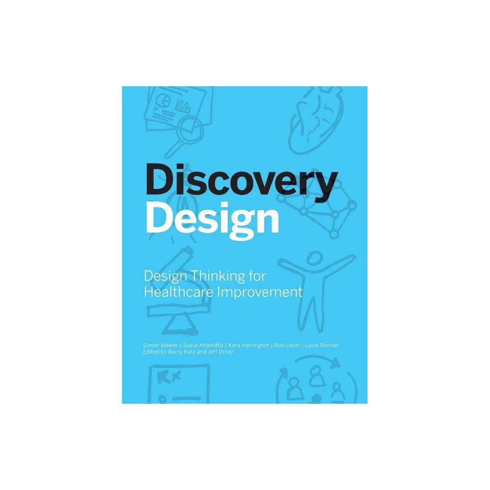Discovery Design By The Risk Authority Future Medical Systems Paperback
