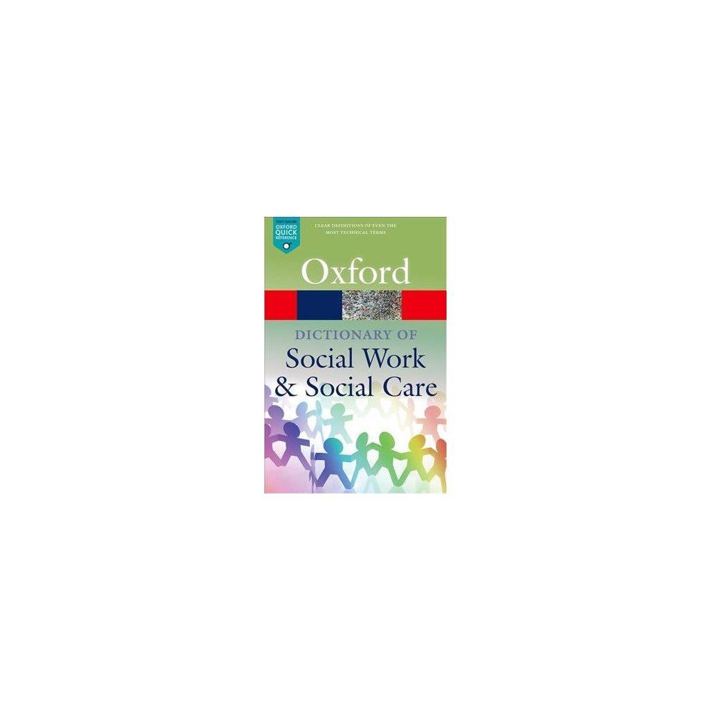Dictionary of Social Work and Social Care - 2 by John Harris & Vicky White (Paperback)